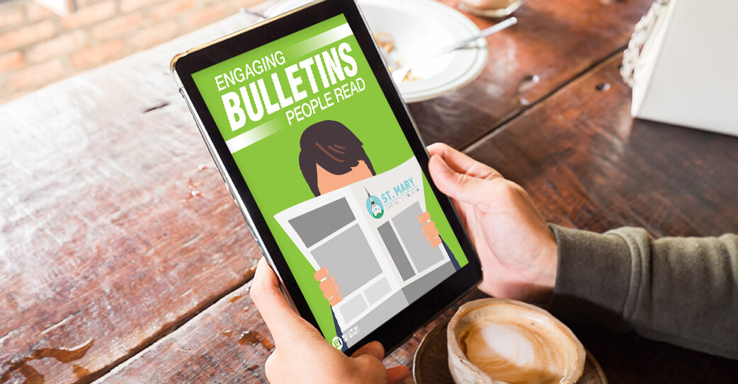 How to Create an Engaging Bulletin That People Want to Read