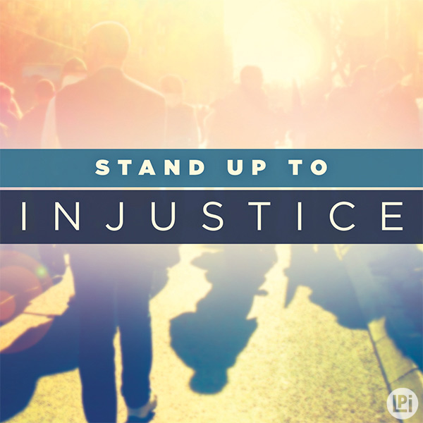 Stand Up to Injustice