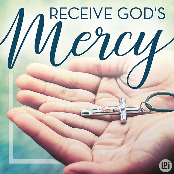 Receive God's Mercy