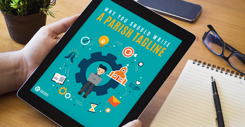 Resource 'Why You Should Write a Parish Tagline' read on tablet