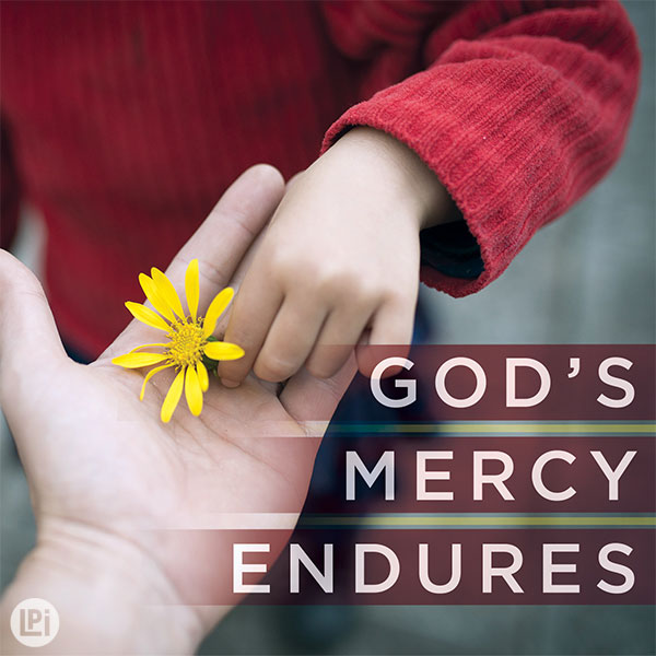 God's Mercy Endures